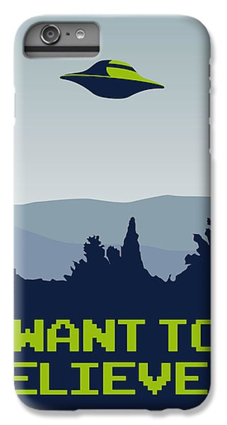 Aliens iPhone 6 Plus Case - My I Want To Believe Minimal Poster by Chungkong Art