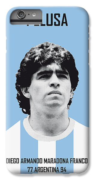 My Maradona Soccer Legend Poster IPhone 6 Plus Case by Chungkong Art