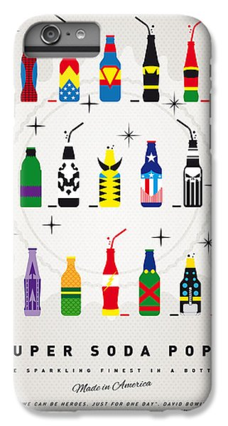 My Super Soda Pops No-00 IPhone 6 Plus Case by Chungkong Art