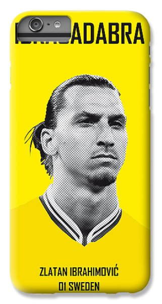 My Zlatan Soccer Legend Poster IPhone 6 Plus Case by Chungkong Art