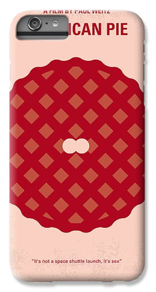 Finch iPhone 6 Plus Case - No262 My American Pie Minimal Movie Poster by Chungkong Art