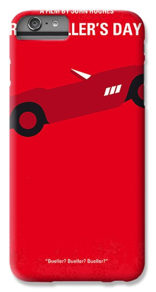 No292 My Ferris Bueller's Day Off Minimal Movie Poster IPhone 6 Plus Case by Chungkong Art