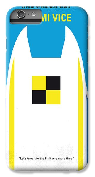 Miami iPhone 6 Plus Case - No351 My Miami Vice Minimal Movie Poster by Chungkong Art