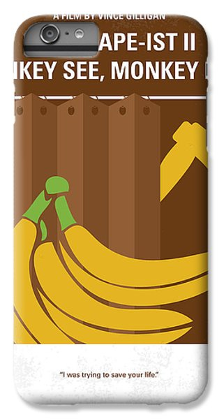 No356 My Serial Ape-ist Minimal Movie Poster IPhone 6 Plus Case