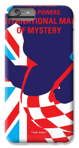 Austin iPhone 6 Plus Case - No373 My Austin Powers I Minimal Movie Poster by Chungkong Art