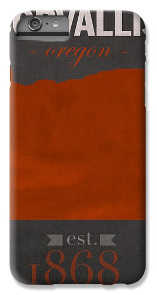 Oregon State University Beavers Corvallis College Town State Map Poster Series No 087 IPhone 6 Plus Case by Design Turnpike