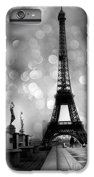 Paris Eiffel Tower Surreal Black And White Photography - Eiffel Tower Bokeh Surreal Fantasy Night  IPhone 6 Plus Case by Kathy Fornal