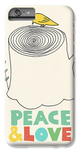 Peace And Love IPhone 6 Plus Case by Eric Fan
