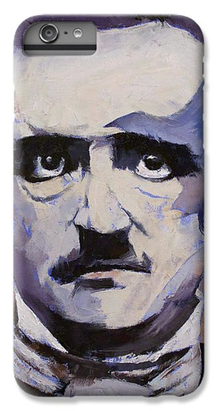 Edgar Allan Poe IPhone 6 Plus Case by Michael Creese