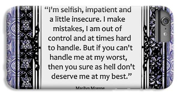 Marilyn Monroe Quote Iphone 6 Plus Cases Fine Art America