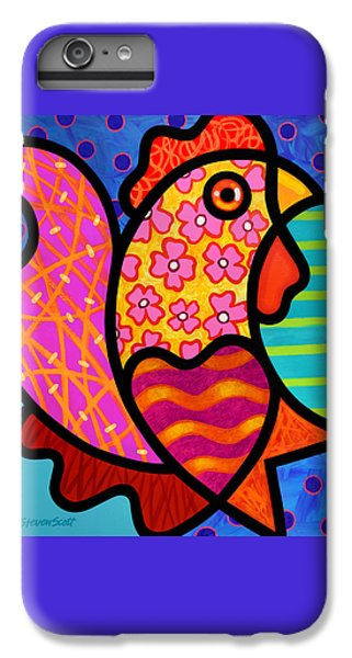 Rooster Dance IPhone 6 Plus Case by Steven Scott