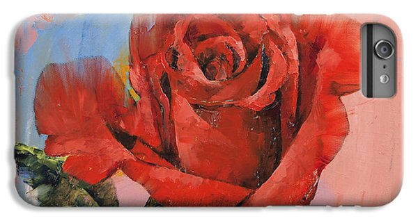 Rose iPhone 6 Plus Case - Rose Painting by Michael Creese