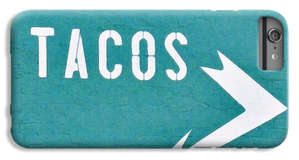 Tacos IPhone 6 Plus Case by Art Block Collections