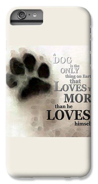 True Love - By Sharon Cummings Words By Billings IPhone 6 Plus Case by Sharon Cummings