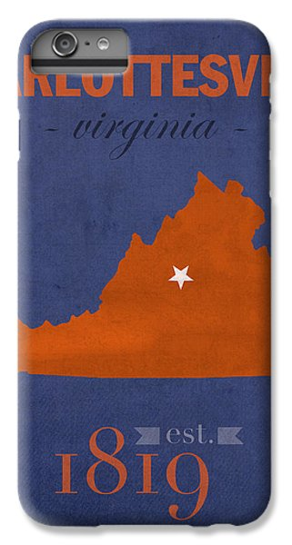 University Of Virginia Cavaliers Charlotteville College Town State Map Poster Series No 119 IPhone 6 Plus Case by Design Turnpike