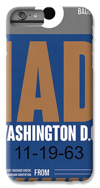 Washington D.c. Airport Poster 4 IPhone 6 Plus Case