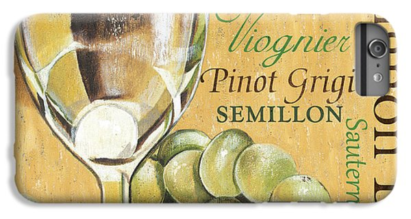 White Wine Text IPhone 6 Plus Case by Debbie DeWitt
