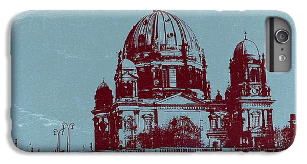 Berlin Cathedral IPhone 6 Plus Case by Naxart Studio
