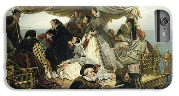 Mary Stuart's Farewell To France IPhone 6 Plus Case by Henry Nelson O Neil