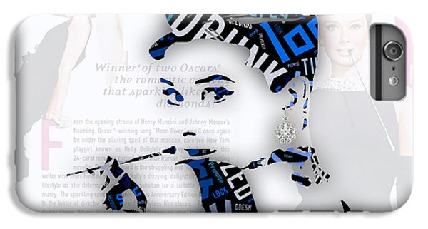 Audrey Hepburn Breakfast At Tiffany's Quotes IPhone 6 Plus Case by Marvin Blaine
