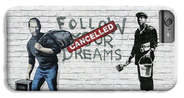 Banksy - The Tribute - Follow Your Dreams - Steve Jobs IPhone 6 Plus Case
