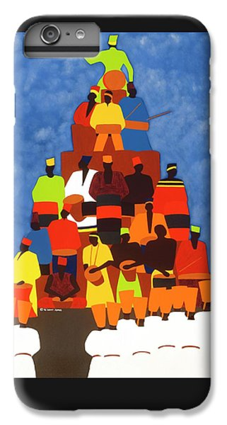 iPhone 6 Plus Case - Pyramid Of African Drummers by Synthia SAINT JAMES