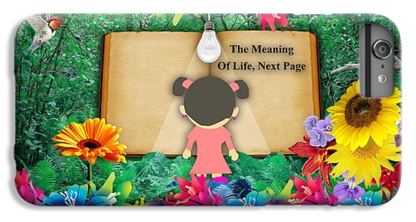 The Meaning Of Life Art IPhone 6 Plus Case by Marvin Blaine