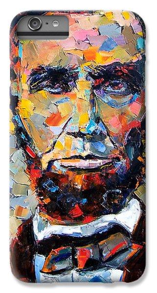 Impressionism iPhone 6 Plus Case - Abraham Lincoln Portrait by Debra Hurd