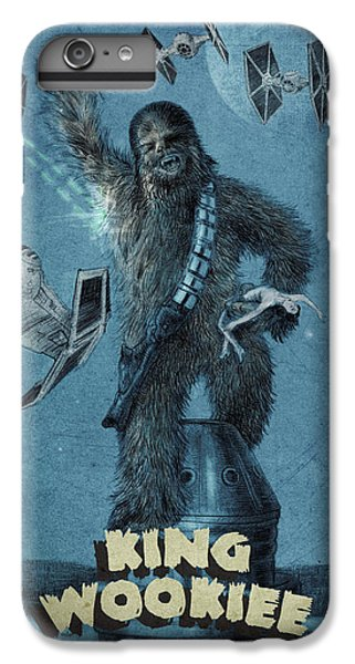 King Wookiee IPhone 6 Plus Case by Eric Fan