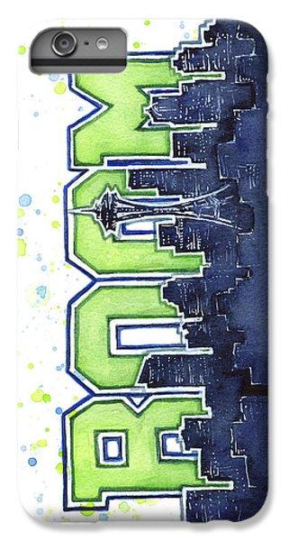 Seattle 12th Man Legion Of Boom Painting IPhone 6 Plus Case by Olga Shvartsur