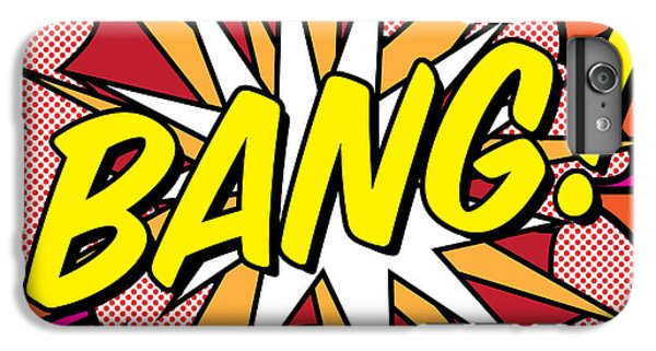 Bang IPhone 6 Plus Case by Gary Grayson