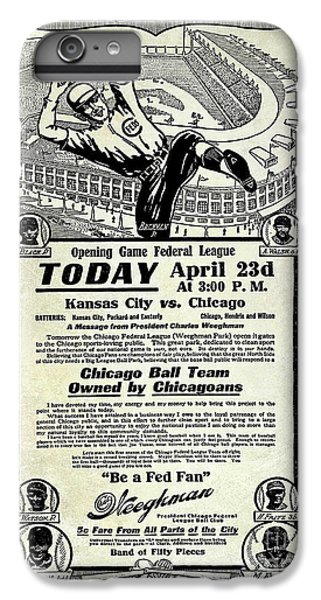 Chicago Cub Poster IPhone 6 Plus Case by Jon Neidert