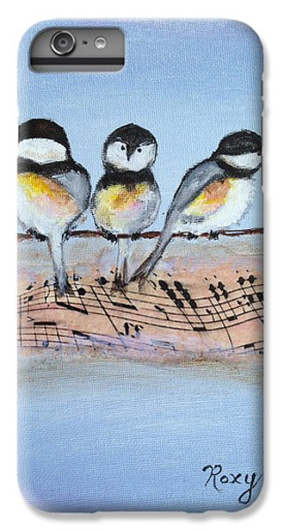 Chirpy Chickadees IPhone 6 Plus Case by Roxy Rich