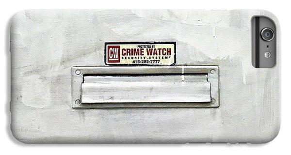 Crime Watch Mailslot IPhone 6 Plus Case