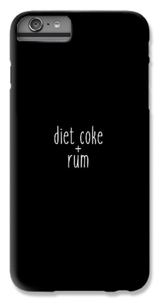 Diet Coke And Rum IPhone 6 Plus Case by Cortney Herron