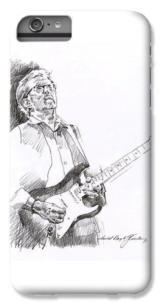Eric Clapton Joy IPhone 6 Plus Case by David Lloyd Glover