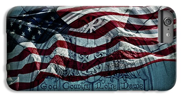 God Country Notre Dame American Flag IPhone 6 Plus Case by John Stephens