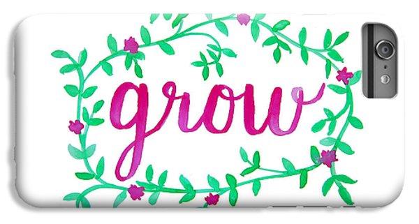 Garden iPhone 6 Plus Case - Grow by Michelle Eshleman