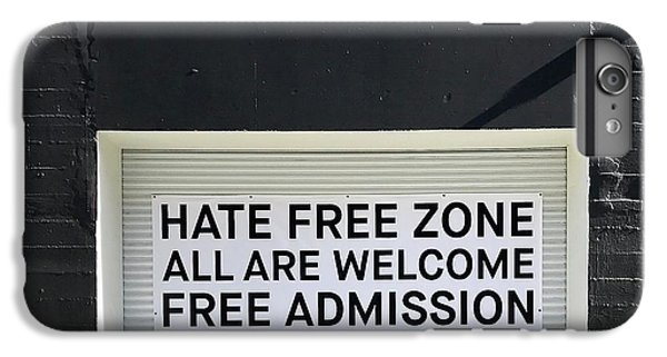 Hate Free Zone IPhone 6 Plus Case by Julie Gebhardt