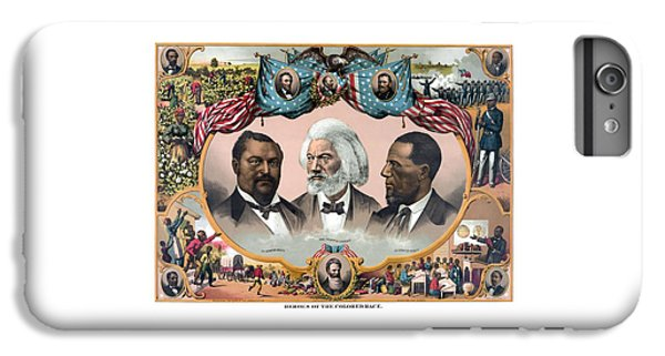 Heroes Of The Colored Race  IPhone 6 Plus Case by War Is Hell Store