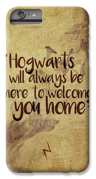 Wizard iPhone 6 Plus Case - Hogwarts Is Home by Samuel Whitton