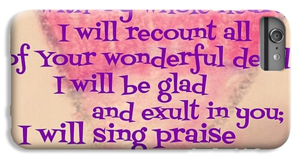 Design iPhone 6 Plus Case - I Will Give Thanks To The Lord With My by LIFT Women's Ministry designs --by Julie Hurttgam