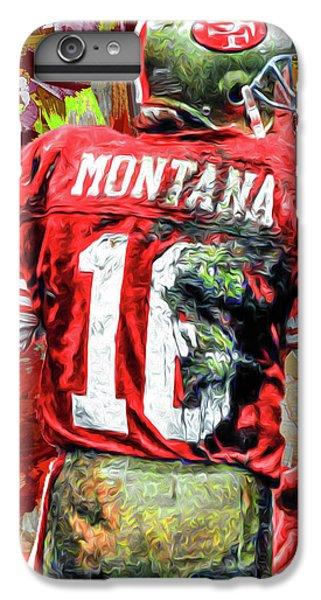 Joe Montana Football Digital Fantasy Painting San Francisco 49ers IPhone 6 Plus Case by David Haskett