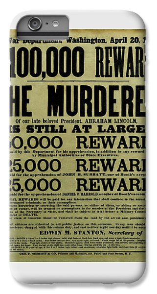 John Wilkes Booth Wanted Poster IPhone 6 Plus Case by War Is Hell Store