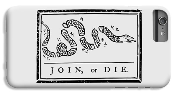 Join Or Die IPhone 6 Plus Case by War Is Hell Store