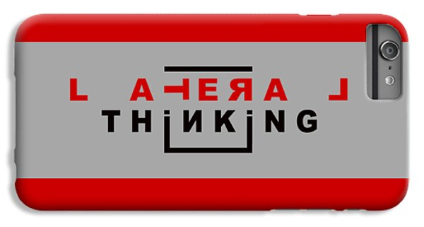 Lateral Thinking IPhone 6 Plus Case by Mal Bray