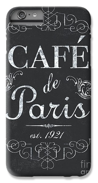 Le Petite Bistro 3 IPhone 6 Plus Case by Debbie DeWitt