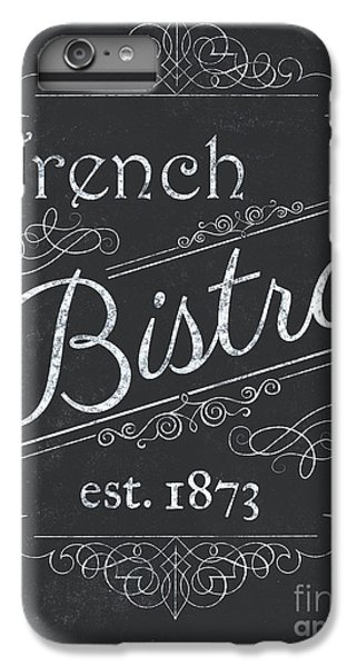 Le Petite Bistro 4 IPhone 6 Plus Case by Debbie DeWitt