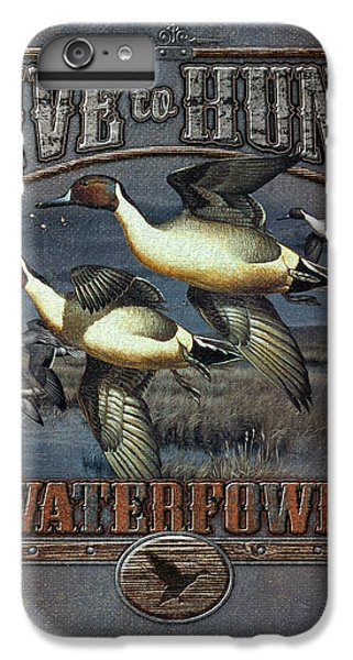 Live To Hunt Pintails IPhone 6 Plus Case by JQ Licensing