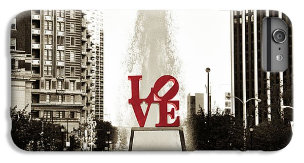 Love In Philadelphia IPhone 6 Plus Case by Bill Cannon